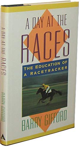 A Day At the Races (SIGNED): Gifford, Barry
