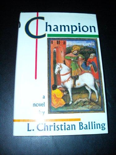 9780871131980: Champion: A Novel