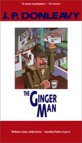 The Ginger Man: J.P. Donleavy