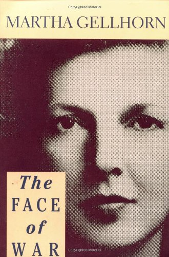 The Face Of War: Gellhorn, Martha
