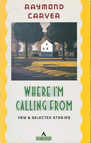 9780871132161: Where I'm Calling from: New and Selected Stories