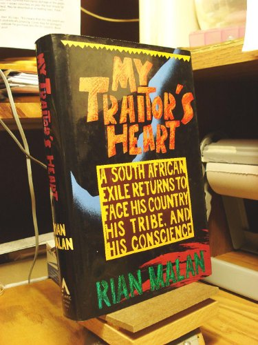9780871132291: My Traitor's Heart: A South African Exile Returns to Face His Country, His Tribe, and His Conscience