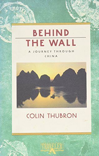 9780871132420: Behind the Wall: A Journey Through China