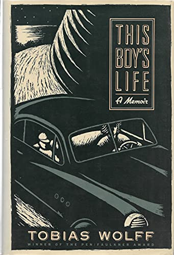 This Boy's Life : A Memoir: Wolff, Tobias