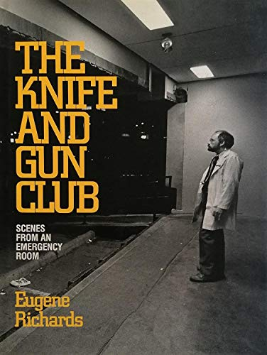 9780871132550: The Knife and Gun Club: Scenes from an Emergency Room