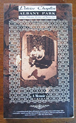 9780871132574: Albany Park: A Story of Bohemian Adventure and Obsessive Love