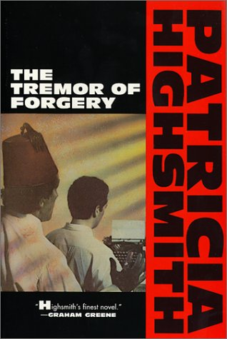 9780871132581: The Tremor of Forgery (Highsmith, Patricia)