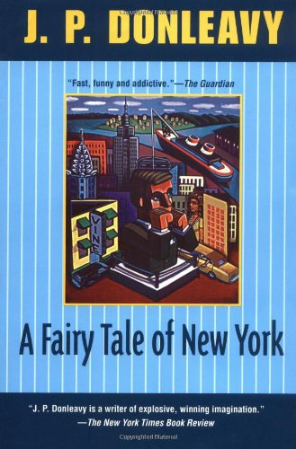 A Fairy Tale of New York (Donleavy,: J. P. Donleavy