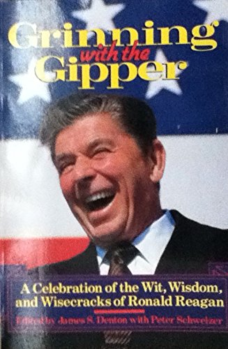 9780871132727: Grinning with the Gipper: A celebration of the wit, wisdom, and wisecracks of Ronald Reagan