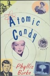 9780871132741: Atomic candy: A novel
