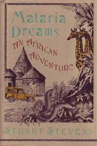 9780871132789: Malaria Dreams: An African Adventure