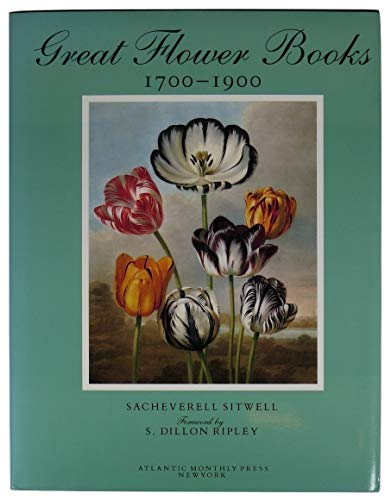 9780871132840: Great Flower Books, 1700-1900: A Bibliographical Record of Two Centuries of Finely-Illustrated Flower Books