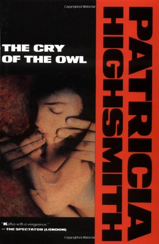 9780871132901: The Cry of the Owl (Highsmith, Patricia)