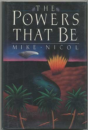 The Powers That Be (SIGNED Plus SIGNED LETTER): Nicol, Mike