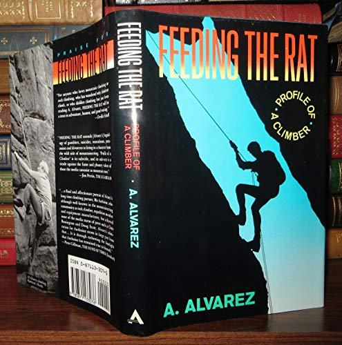 9780871133076: Feeding the Rat: Profile of a Climber