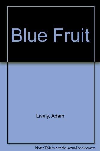 9780871133113: Blue Fruit