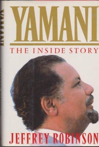 9780871133236: Yamani: The Inside Story