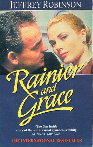 Rainier and Grace: An Intimate Portrait: Robinson, Jeffrey