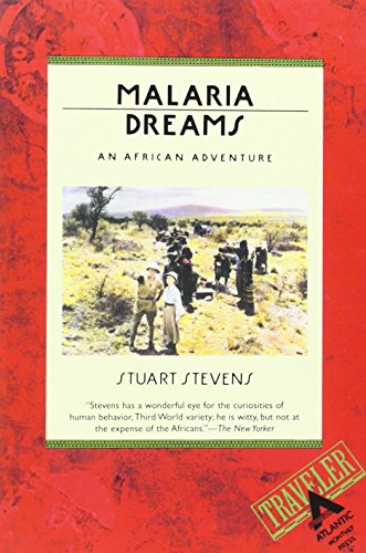 9780871133618: Malaria Dreams: An African Adventure