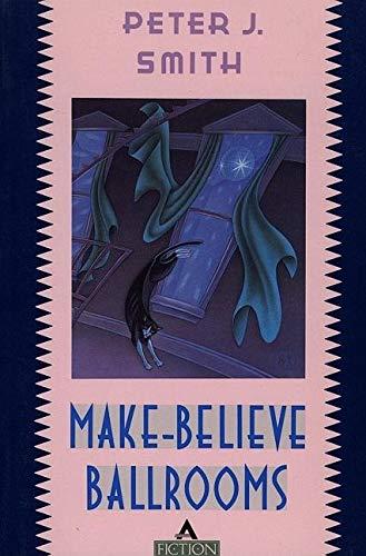 9780871133670: Make-Believe Ballrooms