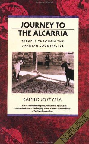 Journey to the Alcarria: Travels Through the: Cela, Camilo Jose
