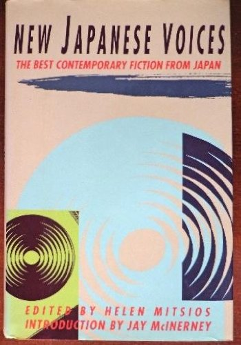 9780871134264: New Japanese Voices: The Best Contemporary Fiction from Japan