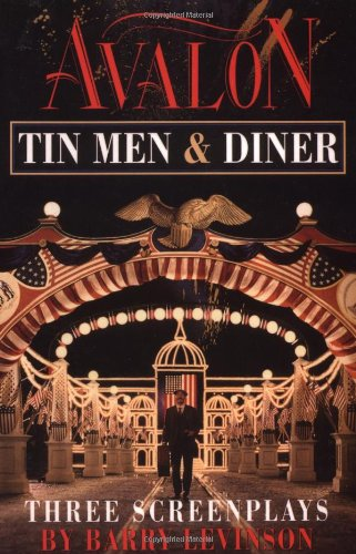 9780871134356: Avalon, Tin Men, Diner: Three Screenplays