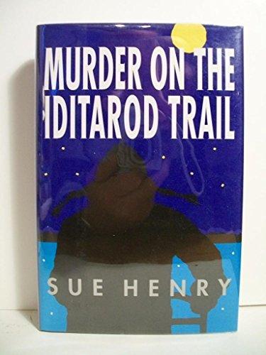 Murder on the Iditarod Trail: Henry, Sue