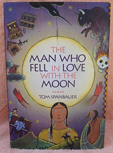 9780871134684: The Man Who Fell in Love With the Moon: A Novel