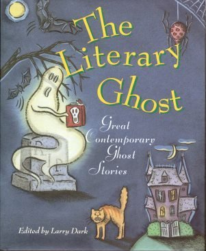 9780871134745: The Literary Ghost: Great Contemporary Ghost Stories