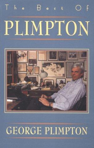 9780871135032: The Best of Plimpton