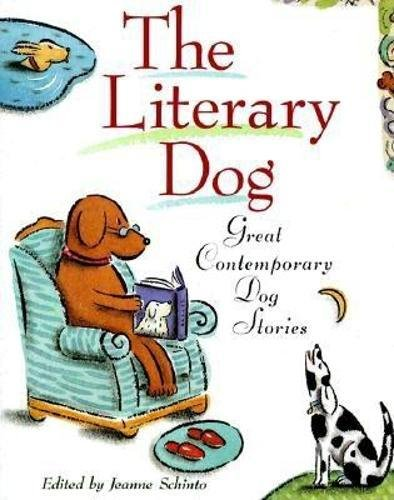 THE LITERARY DOG : Great Contemporary Dog Stories
