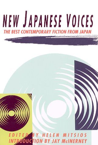 9780871135223: New Japanese Voices: The Best Contemporary Fiction from Japan (A Morgan Entrekin book)