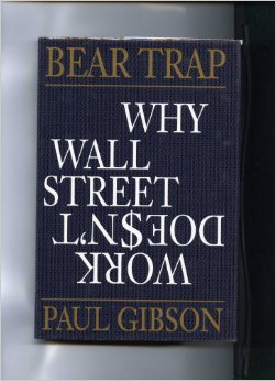 9780871135346: Bear Trap: Why Wall Street Doesn't Work