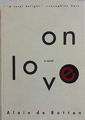 On love: De Botton, Alain
