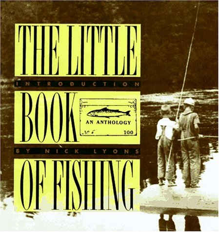 9780871135681: The Little Book of Fishing: An Anthology