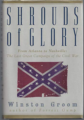 9780871135919: Shrouds of Glory - From Atlanta to Nashville: The Last Great Campaign of the Civil War
