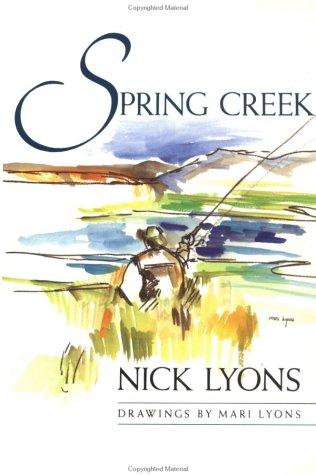 Spring Creek: Lyons, Nick