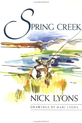 Spring Creek: Lyons, Nick