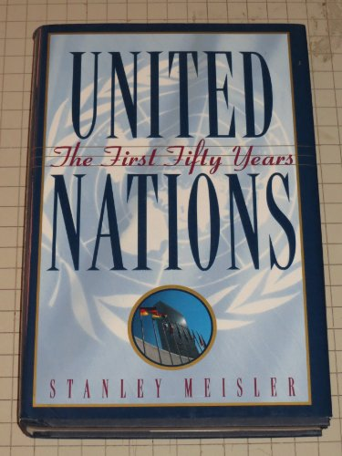 9780871136169: United Nations: the First Fifty Years