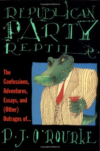 9780871136220: Republican Party Reptile: The Confessions, Adventures, Essays, and (Other) Outrages of...