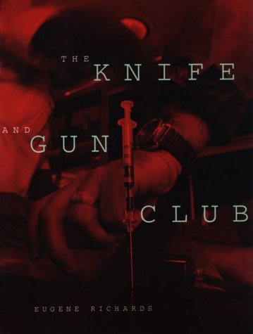 9780871136244: The Knife and Gun Club: Scenes from an Emergency Room