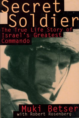 9780871136374: Secret Soldier: The True Life Story of Israel's Greatest Commando