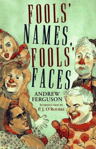 Fools' Names, Fools' Faces: Ferguson, Andrew