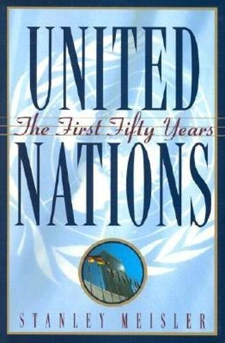 9780871136565: United Nations: The First Fifty Years