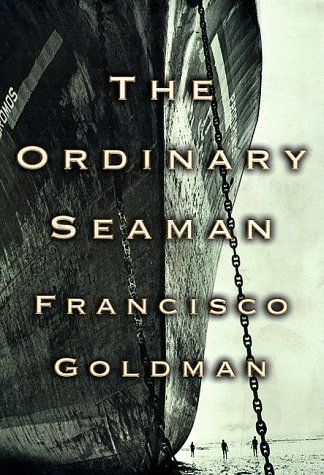 The Ordinary Seaman: Goldman, Francisco