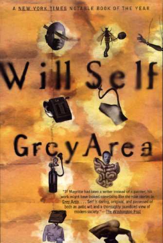 9780871136732: Grey Area and Other Stories (Will Self)