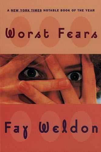 9780871136824: Worst Fears: A Novel (Weldon, Fay)