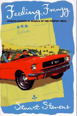 9780871136879: Feeding Frenzy: Across Europe in Search of the Perfect Meal