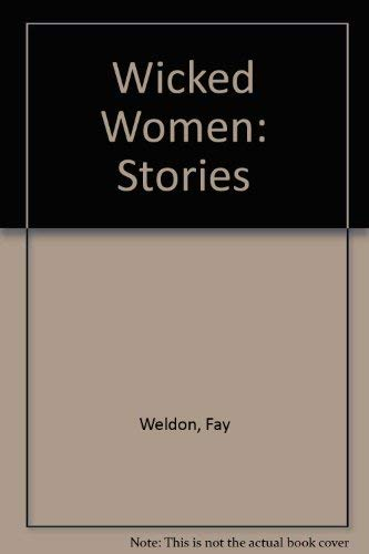 9780871137012: Wicked Women: Stories